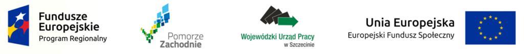 Logotypy unijne: Fundusze Europejskie - Program Regionalny, Unia Europejska - Europejski Fundusz Społeczny, Wojewódzki Urząd Pracy oraz Pomorze Zachodnie